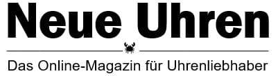 NeueUhren. Das Online-Magazin für Uhrenliebhaber